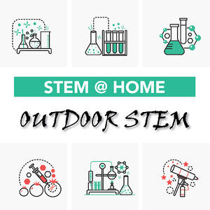 STEM-at-Home_Outdoor-STEM