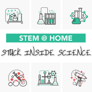 STEM-at-Home_Stuck-Inside-Science-1